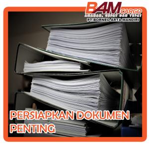Persiapan Dokumen Penting Sebelum Pindah Rumah (BAMCargo)