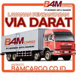 Pengiriman Via Darat- Bam Cargo