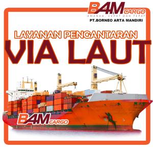 Pengiriman Jalur Laut Termurah dan Teraman Se - Indonesia terutama di banjarmasin - BAM Cargo